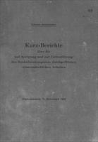 Box 31, Folder 5, Kurz-Berichte über die auf Anregung und mit Unterstützung des Reichsforschungsrats durchgeführten wissenschaftlichen Arbeiten, 3 volumes, 1942-1943