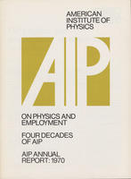 1970 AIP Annual report