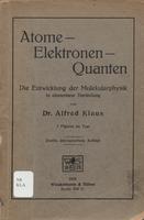 Atome-Elektronen-Quanten: die Entwicklung der Molekularphysik in elementarer Darstellung